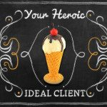 Your Heroic Ideal Client